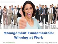 Management Fundamentals: Winning at Work