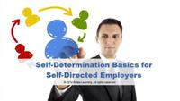 Self-Determination Basics for Self-Directed Employers
