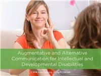 Augmentative and Alternative Communication for IDD