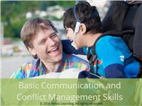 Basic Communication and Conflict Management Skills